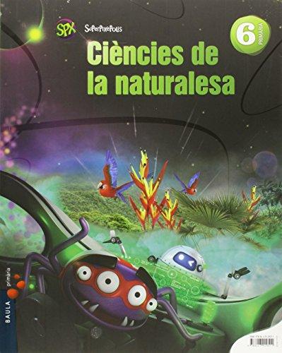 Ciències de la naturalesa 6è primària superpixèpolis la (projecte superpixèpolis)