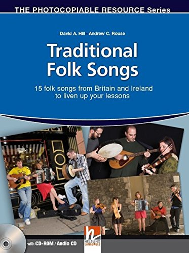 Traditional Folk Songs from Britain and Ireland. Resourcebook. Con CD-Audio