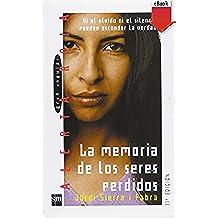 La memoria de los seres perdidos (eBook-ePub) (Los libros de…)