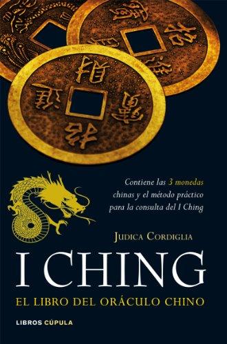 I ching. El libro del oráculo chino (Esoterismo)