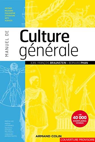 Manuel de culture gnrale: Histoire, religions, philosophie, littrature, arts, sciences