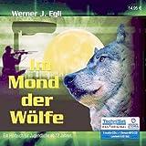 Im Mond der Wölfe - Jugendhörbuch ab 12 Jahren (5 Audio-CDs + Bonus MP3-CD) [Audiobook]