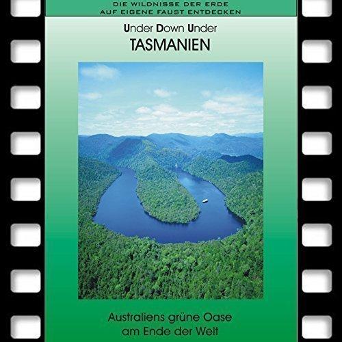 TASMANIEN - Australiens grüne Oase am Ende der Welt *Special Reiseführer * Reise DVD 2017 * Ideal für Selbstfahrer und Naturliebhaber * Travel DVD ***Lieferbar wieder ab 4. April***