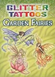 Glitter Tattoos Garden Fairies (Dover Tattoos)
