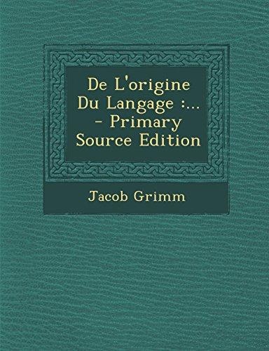 de L'Origine Du Langage: ...