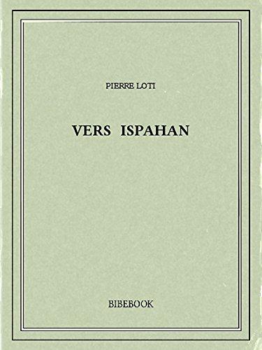 Couverture du livre Vers Ispahan