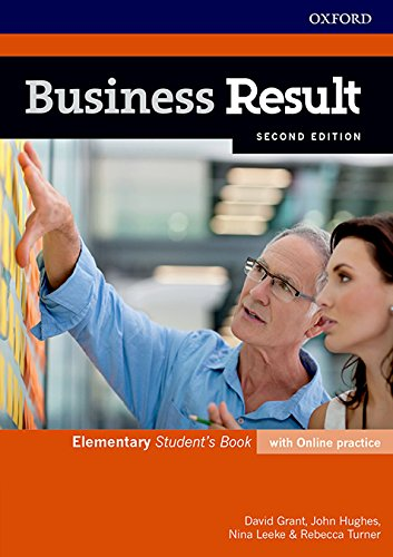 Business Result: Elementary. Student's Book with Online Practice: Business English ou Can Take to Work Today (Business Result Second Edition) (Spanische Oxford Grammatik)