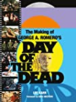 The Making of George A. Romero's Day...