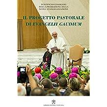 Il progetto pastorale di Evangelii Gaudium (Italian Edition)