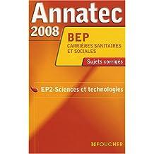 ANNATEC 2008 BEP CARRIÈRE SANITAIRE ET SOCIALE (Ancienne édition)