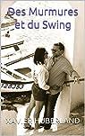 Des Murmures et du Swing par Huberland