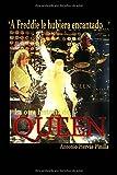 A Freddie le hubiera encantado. La otra historia de Queen