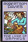 The lyre of Orpheus : a novel