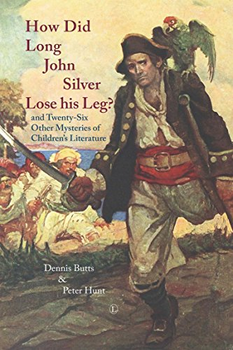 how-did-long-john-silver-lose-his-leg-and-twenty-six-other-mysteries-of-childrens-literature