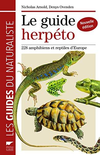 Le guide herpto : 228 amphibiens et reptiles d'Europe