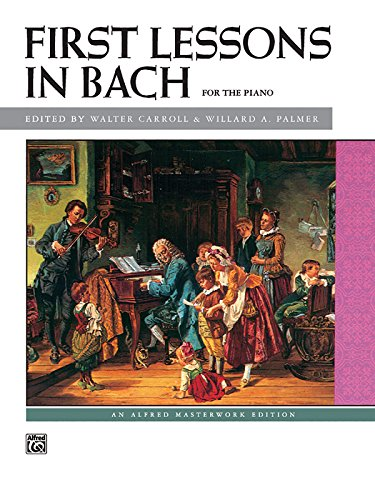 Bach -- First Lessons in Bach (Alfred Masterwork Edition) - 9780739013502