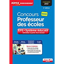 Concours Professeur des écoles - Entretien à partir d'un dossier - EPS et Système éducatif - Concours 2017 - Nouveaux programmes
