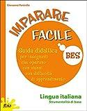 Imparare facile. Lingua italiana. Strumentalità di base