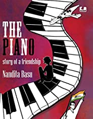 The Piano: Story of a Friendship