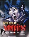 Cómo dibujar vampiros y otras criaturas de la noche