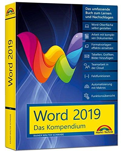Word 2019 - Das umfassende Kompendium für Einsteiger und Fortgeschrittene. Komplett in Farbe