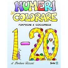 Numeri da Colorare: Serie 1: Volume 1