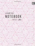 Alphabetical Notebook 8.5 x 11: Lined-Journal Organizer Large with A-Z Tabs Printed | Geometric Tribal Triangle Design White-Pink