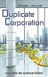 Duplicate Corporation: nouvelle de science-fiction