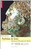 Pythéas le grec découvre l'Europe du Nord de Cunliffe. Barry (2003) Broché