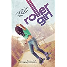 Roller Girl (Lake Lovelace) (Volume 3) by Vanessa North (2016-03-21)