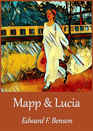 Mapp and Lucia by [Benson, E. F.]