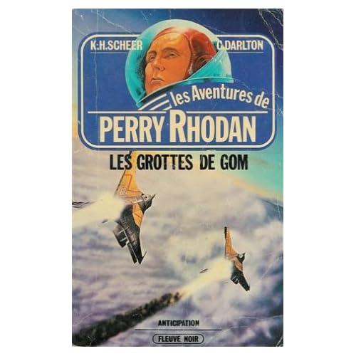 Les grottes de Gom : Collection : Les aventures de Perry Rhodan : Anticipation fleuve noir n° 485 / 20