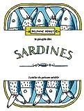 Le Peuple des sardines / Texte et illustration de Delphine Perret | Perret, Delphine. Auteur