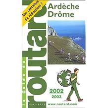 Ardèche, Drôme, 2002-2003