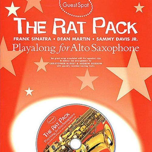 Playalong for Alto Saxophone: The Rat Pack