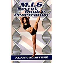 M.I.6 Secret Double Penetration