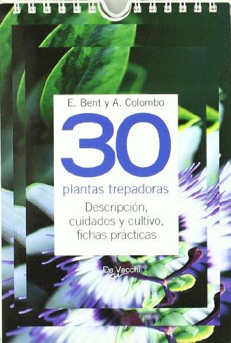 30 Plantas trepadoras (Saber vivir) por E Bent