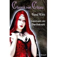Chronik von Chiara: Geheimnis der Danistakratie