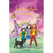 Vier zauberhafte Schwestern und die fremde Magie (German Edition)