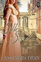 Silk & Scholar (The Silk Series Book 4) (English Edition)