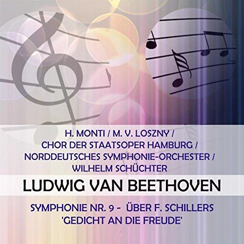 H. Monti / M. v. Loszny / Chor der Staatsoper Hamburg / Norddeutsches Symphonie-Orchester / Wilhelm Schüchter play: Ludwig van Beethoven: Symphonie Nr. 9 - über F. Schillers 'Gedicht An die Freude'