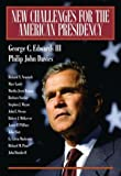 New Challenges for the American Presidency by George C. Edwards III (2003-12-18)