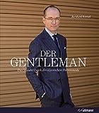 Produkt-Bild: Der Gentleman: Das Standardwerk der klassischen Herrenmode