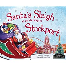 Santa's Sleigh is on its Way to Stockport