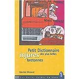 Petit Dictionnaire des plus belles injures bretonnes