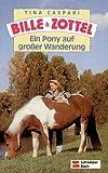 Bille und Zottel, Bd.14, Ein Pony auf großer Wanderung