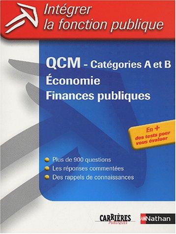 Intégrer la fonction publique : QCM, Économie et Finances publiques - Catégorie A & B