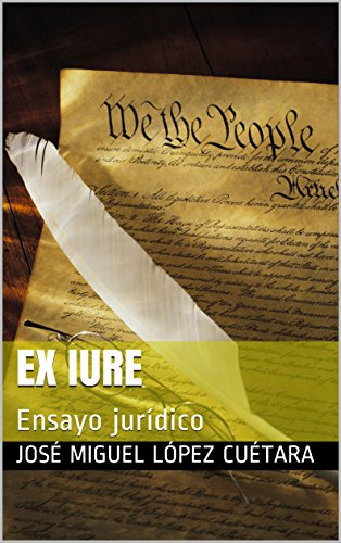 Ex Iure: Ensayo jurídico