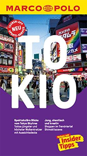 MARCO POLO Reiseführer Tokio: inklusive Insider-Tipps, Touren-App, Update-Service und NEU: Kartendownloads (MARCO POLO Reiseführer E-Book)