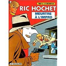 Ric Hochet, tome 53 : Meurtre à l'impro